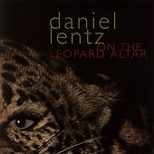 On the Leopard Altar / Daniel Lentz