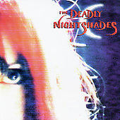 The Deadly Nightshades: Deadly Nightshade