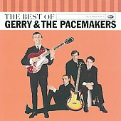 Gerry & the Pacemakers: The Best Of Gerry & The Pacemakers