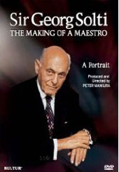 Sir Georg Solti - The Making of a Maestro [DVD]