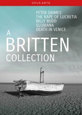 A Britten Collection - Peter Grimes; The Rape of Lucretia; Billy Budd; Gloriana; Death in Venice / Susan Gritton, Sarah Connolly, Mark Ainsley, Christopher Maltman, Susan Bullock et al. [7 DVD]