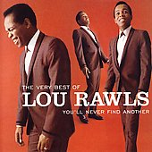 Lou Rawls: The Very Best Of  Lou Rawls: You'll Never Find Another [Remaster]