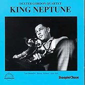 Dexter Gordon: King Neptune