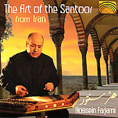 Hossein Farjami: The Road to Esfahan: The Art of the Santoor From Iran *
