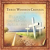 Various Artists: Three Wooden Crosses