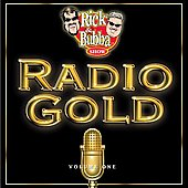 Rick & Bubba: Radio Gold, Vol. 1