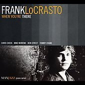 Frank LoCrasto: When You're There
