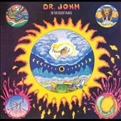 Dr. John: In the Right Place