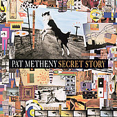 Pat Metheny: Secret Story [Remaster]