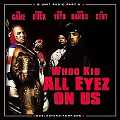 G-Unit: G-Unit Radio, Pt. 5: All Eyez on Us [PA]