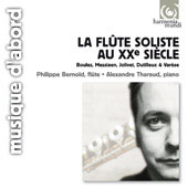 La fl&ucirc;te soliste au 20th si&egrave;cle / Philippe Bernold, Alexandre Tharaud