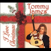 Tommy James (Rock): I Love Christmas