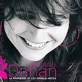 Melanie Dahan: La Princesse et Les Croque-Notes *