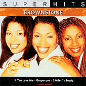 Brownstone: Super Hits *