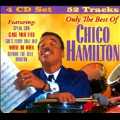 Chico Hamilton: Only the Best of Chico Hamilton [Box]