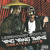 Ying Yang Twins: Legendary Status: Ying Yang Twins Greatest Hits [PA]