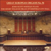 John Scott Whiteley Plays the Henry Willis III Organ, Vol. 56