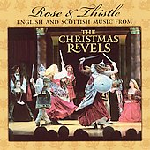 The Revels (Arts Ensemble): Rose and Thistle: English and Scottish Music
