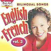 Sara Jordan: Bilingual  Songs: English-French, Vol. 3