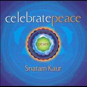 Snatam Kaur: Celebrate Peace
