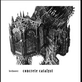 Beehoover: Concrete Catalyst [Digipak]