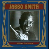 Jabbo Smith: Hidden Treasure