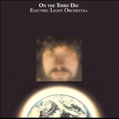 Electric Light Orchestra: On the Third Day [Bonus Tracks]