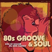 Various Artists: 80's Groove & Soul