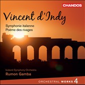 d'Indy: Orchestral Works, Vol. 4 / Rumon Gamba