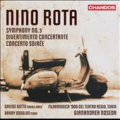 Nino Rota: Symphony No. 3; Divertimento Concertante; Concerto Soir&eacute;e