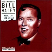 Bill Haley: Hook, Line and Sinker