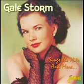 Gale Storm: Sings the Hits and More