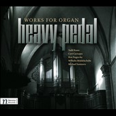 Heavy Pedal: Works for Organ by Russo, Cacioppo, Nagorcka, Summers