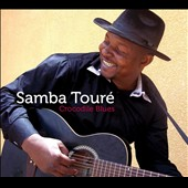 Samba Touré: Crocodile Blues [Digipak] *