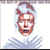 David Bowie: The  Best of David Bowie 1969-1974