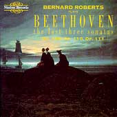 Beethoven: The Last Three Sonatas / Bernard Roberts