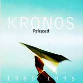 Released 1985-1995 / Kronos Quartet