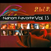 Various Artists: Nahom Favorite, Vol. 15 [Digipak]