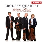 Petits-Fours: Favourite Encores / Brodsky Quartet