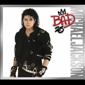 Michael Jackson: Bad [25th Anniversary Edition]