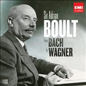 Sir Adrian Boult: From Bach to Wagner [11 CDs]