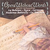 Opera Without Words - Arias for Orchestra