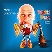 Walti Dux: Menu Surprise