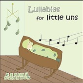 Soundskapes: Lullabies For Little Uns