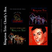 The Kingston Trio: Charly's Box *