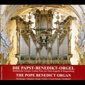 The Pope Benedict Organ - works by Bach, Rheinberger, Dreyer, Kerll, Mendelssohn, Pachelbel / Wolfgang Seifen, organ