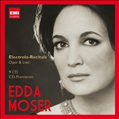 Edda Moser: Electrola Recitals - Opera & Lied by R. Strauss; Schumann; Schubert; Mozart with Frick, Gedda, Rothenberger, Werba et al. [9 CDs]