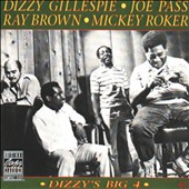 Dizzy Gillespie/Joe Pass/Mickey Roker/Ray Brown (Bass): Dizzy's Big 4 [Remastered]