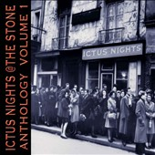 Various Artists: Ictus Nights @ the Stone: Anthology, Vol. 1