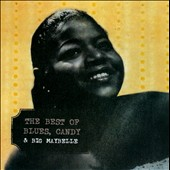 Big Maybelle: The Best of Blues, Candy & Big Maybelle